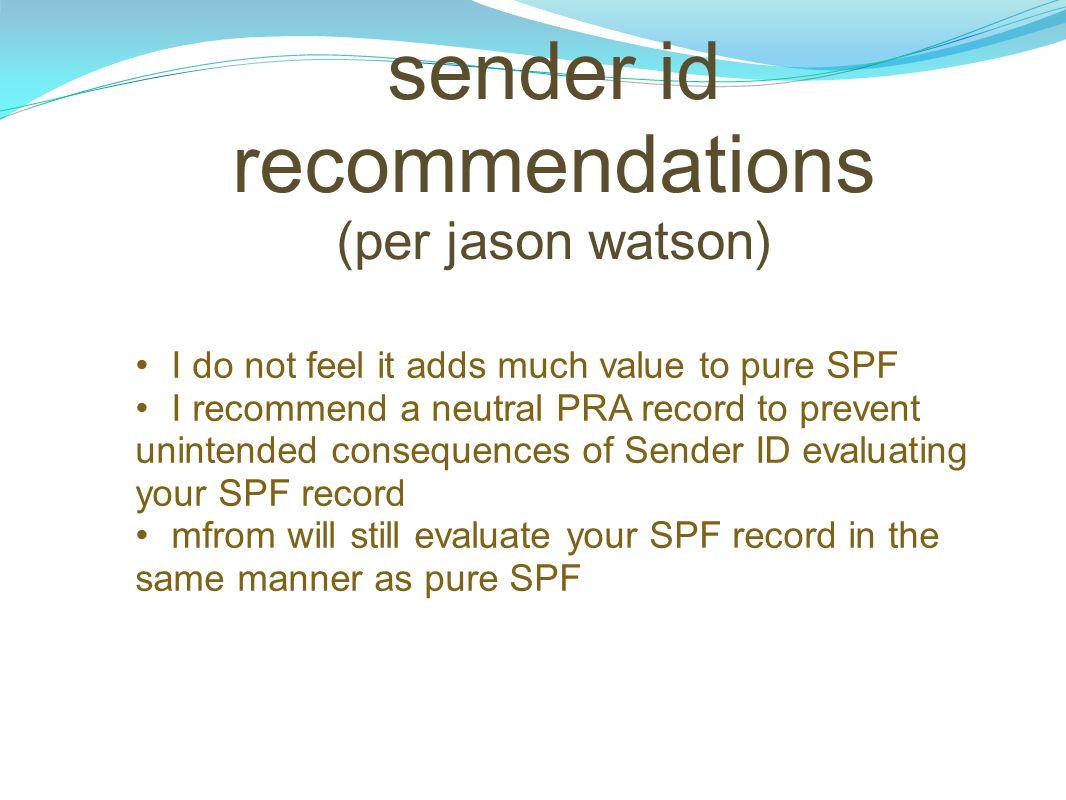 sender id recommendations (per jason watson)