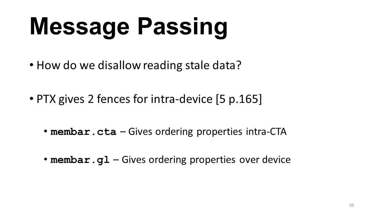 Message Passing How do we disallow reading stale data
