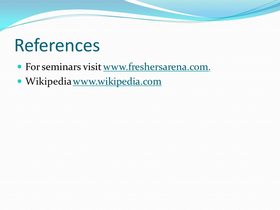 References For seminars visit www.freshersarena.com.