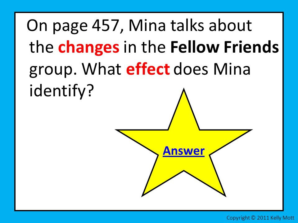 On page 457, Mina talks about the changes in the Fellow Friends group