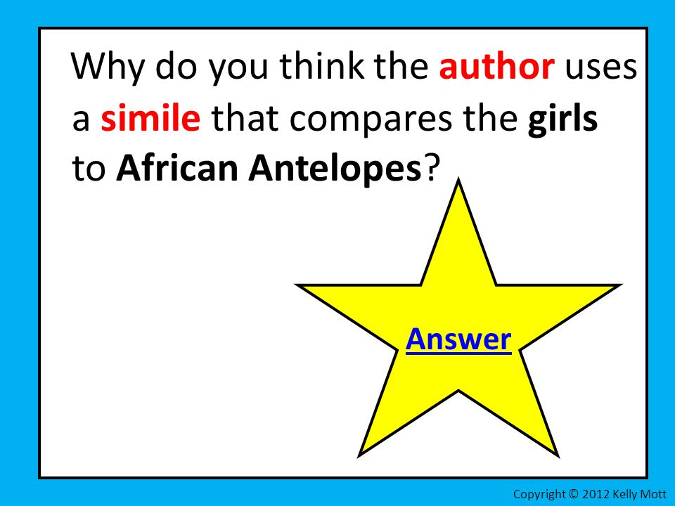 Why do you think the author uses a simile that compares the girls to African Antelopes
