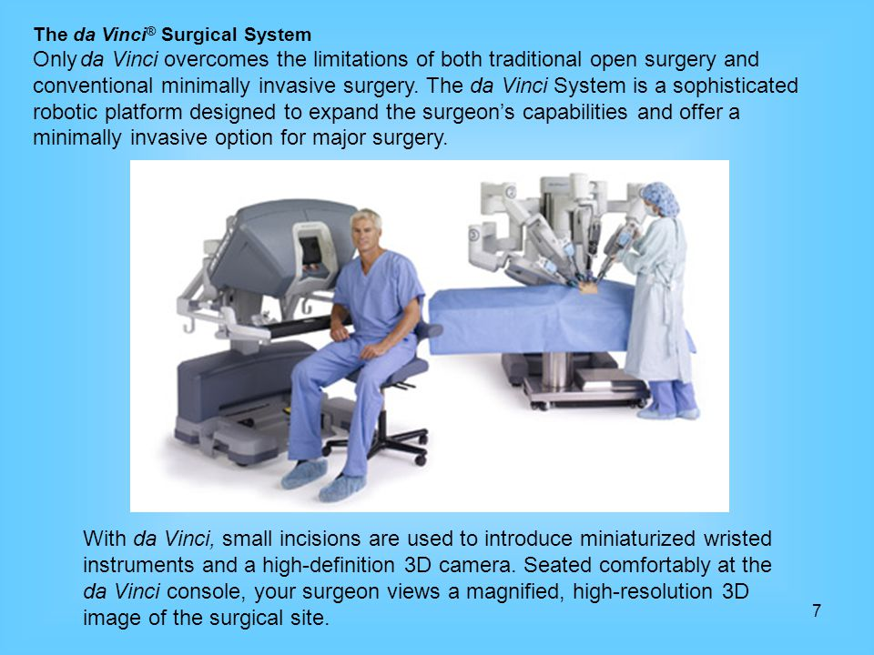 The da Vinci® Surgical System