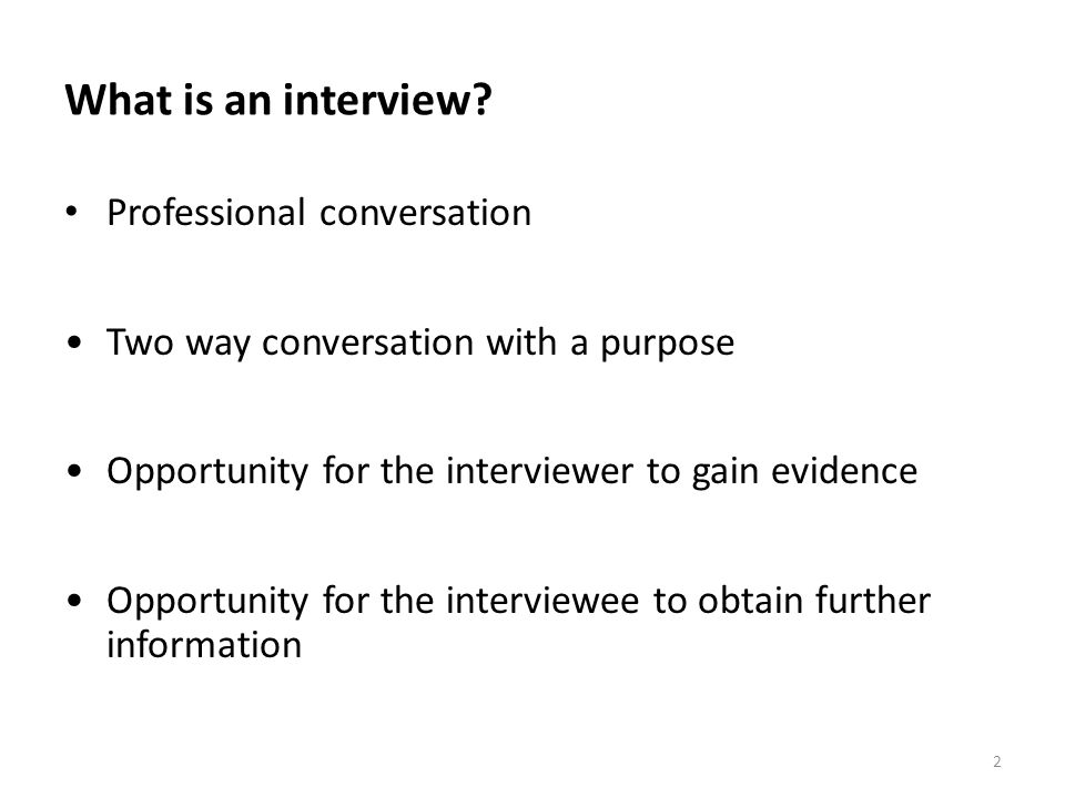 What is an interview Professional conversation