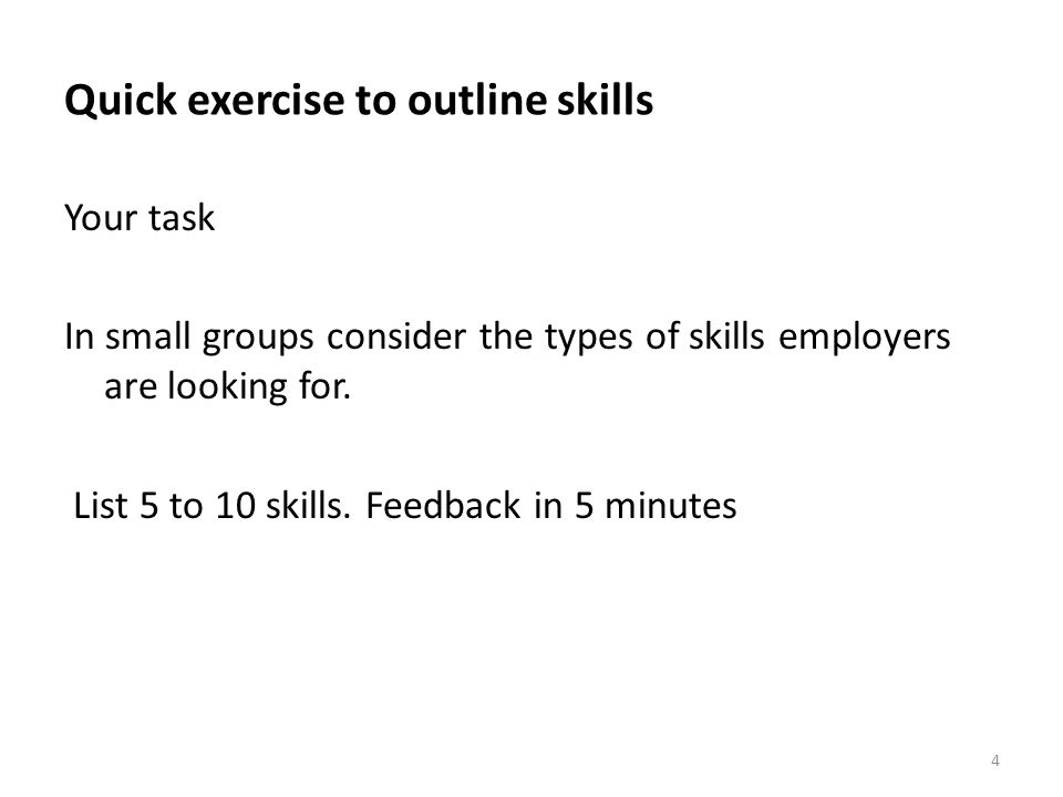 Quick exercise to outline skills