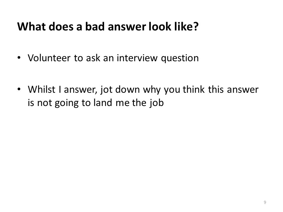 What does a bad answer look like