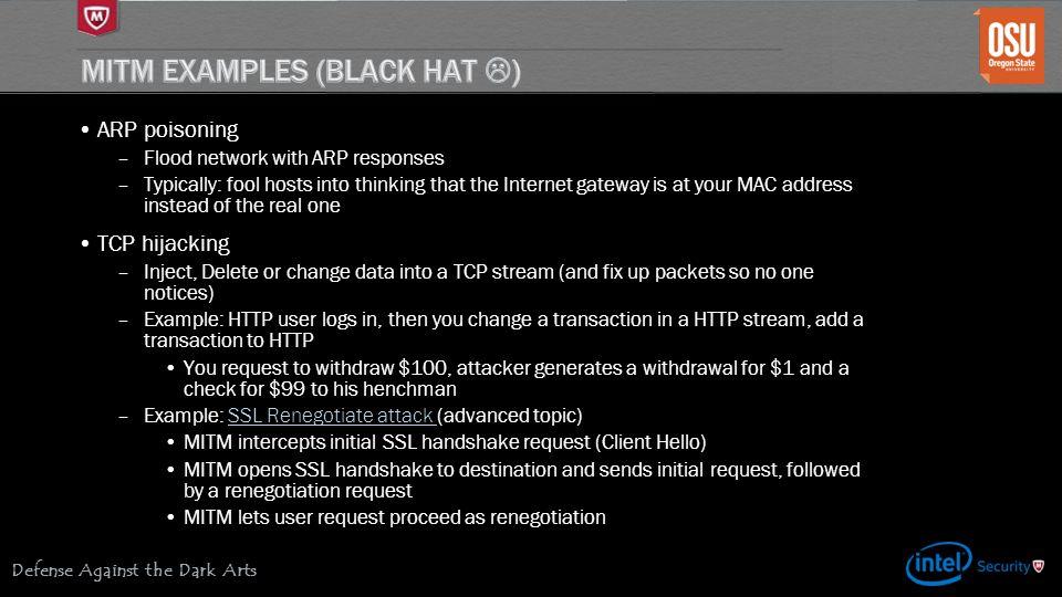 MITM Examples (Black Hat )