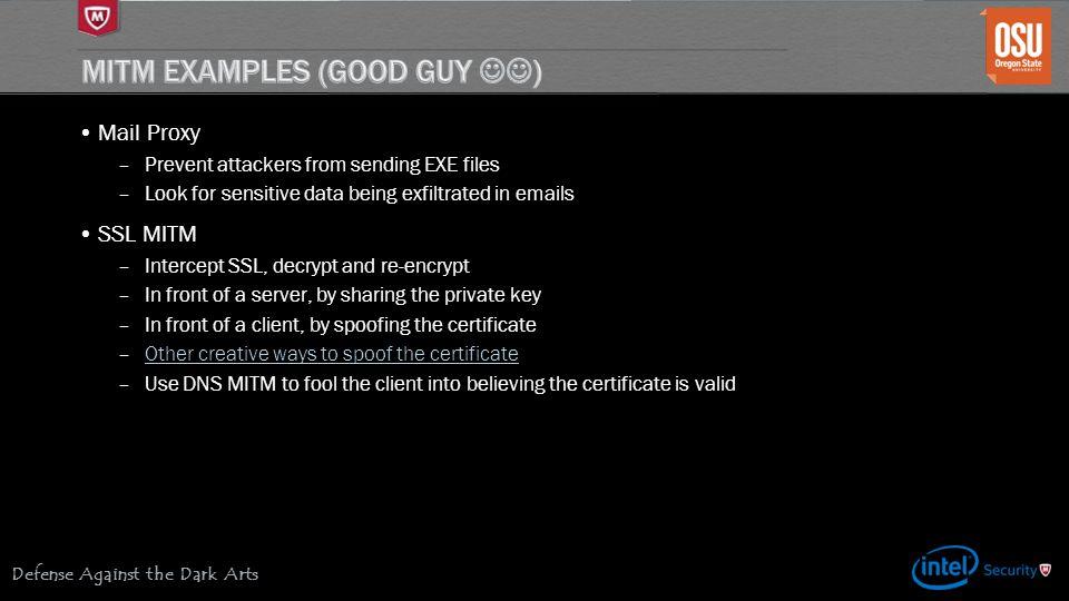 MITM Examples (Good Guy )