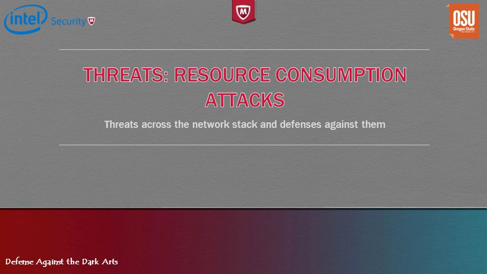 Threats: Resource consumption Attacks