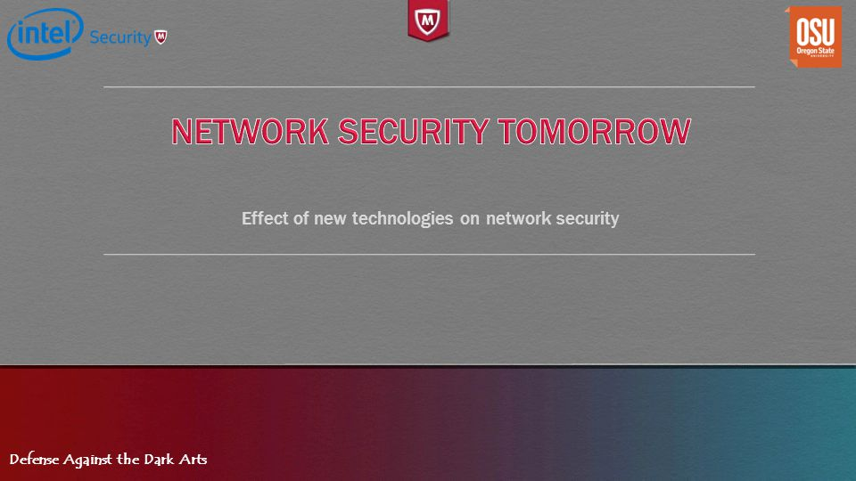 Network Security tomorrow