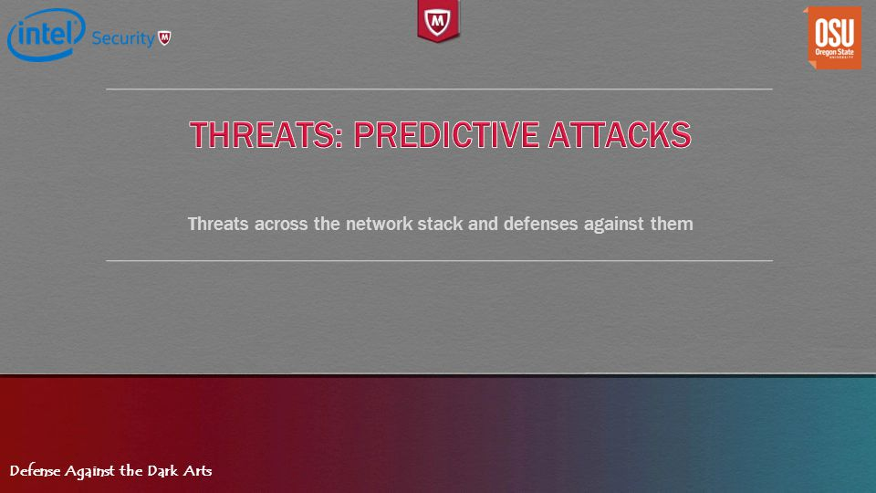 Threats: Predictive Attacks