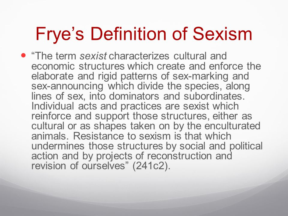 Frye's Definition of Sexism