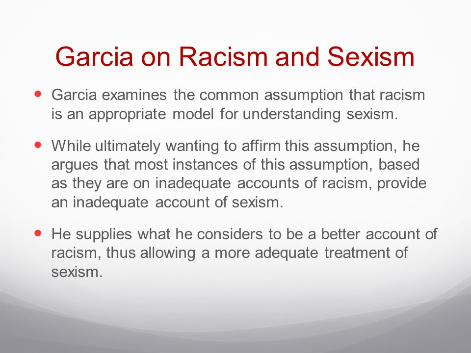 Garcia on Racism and Sexism