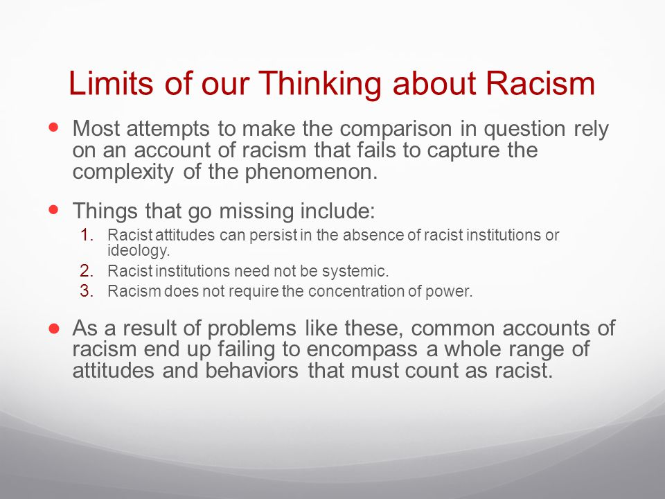 Limits of our Thinking about Racism