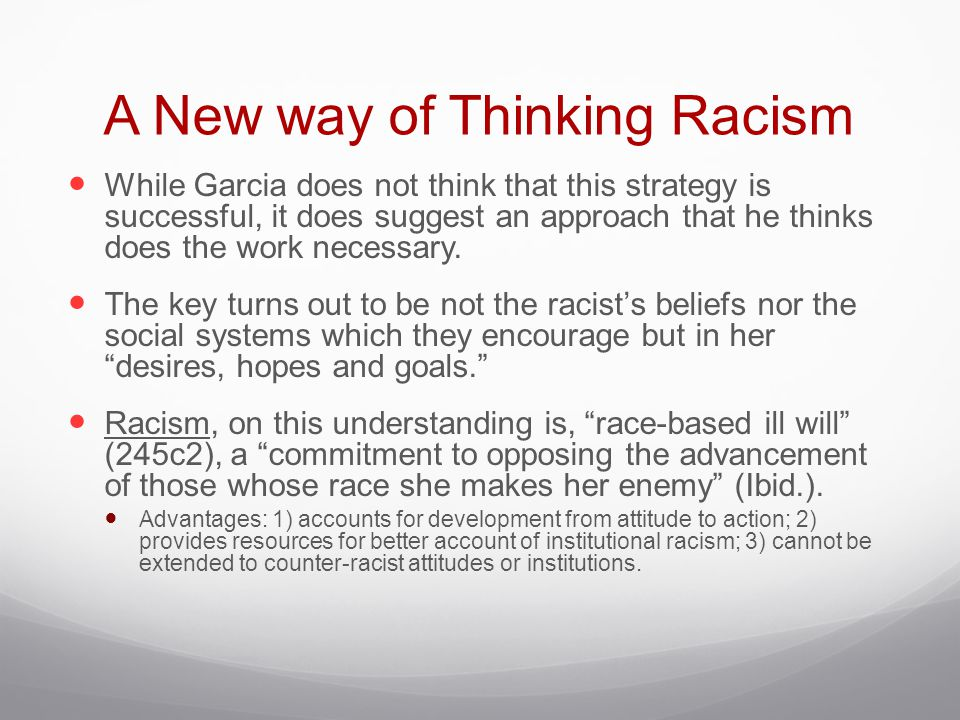 A New way of Thinking Racism