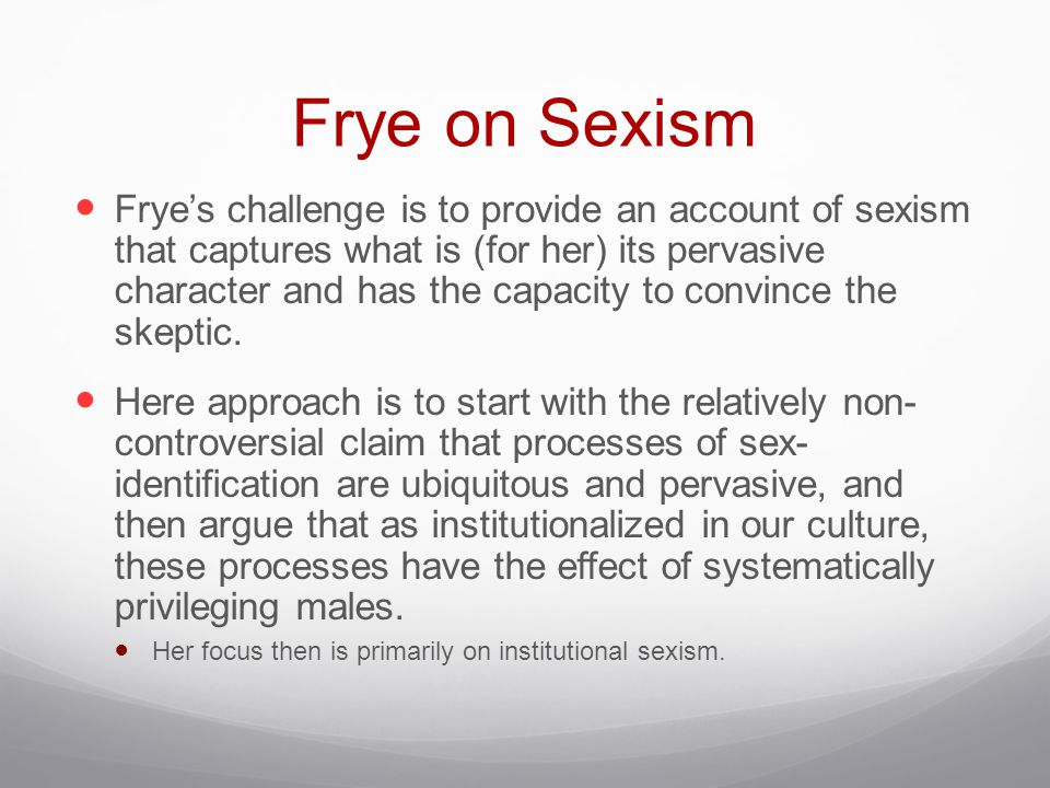 Frye on Sexism