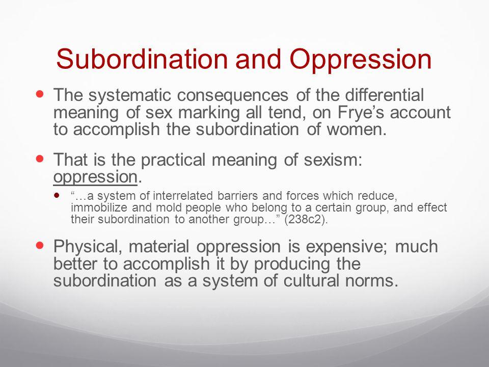 Subordination and Oppression