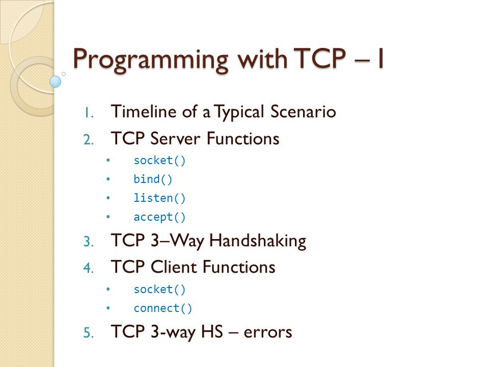 Programming with TCP – I