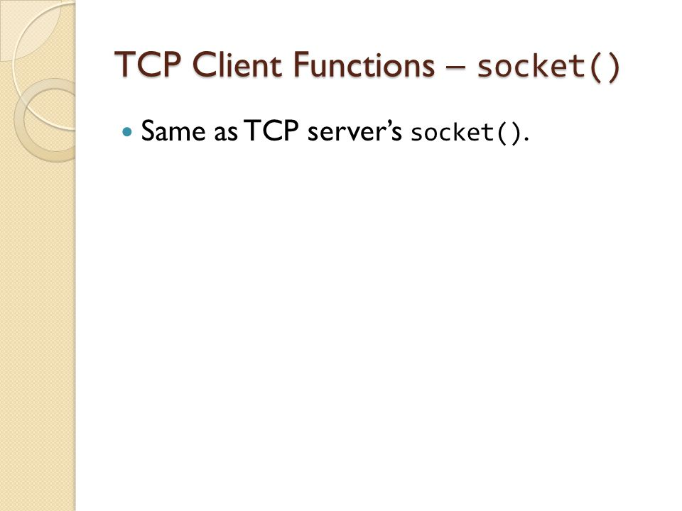 TCP Client Functions – socket()