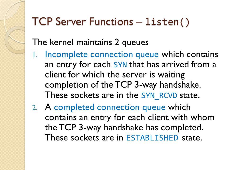 TCP Server Functions – listen()