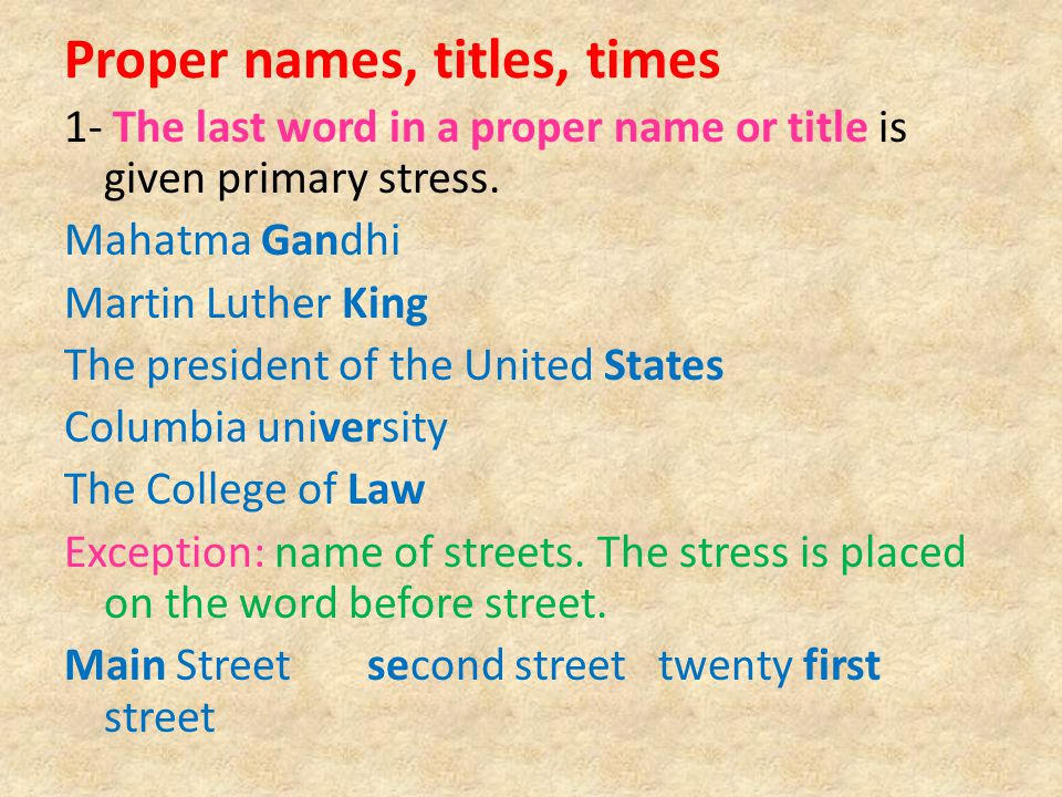 Proper names, titles, times
