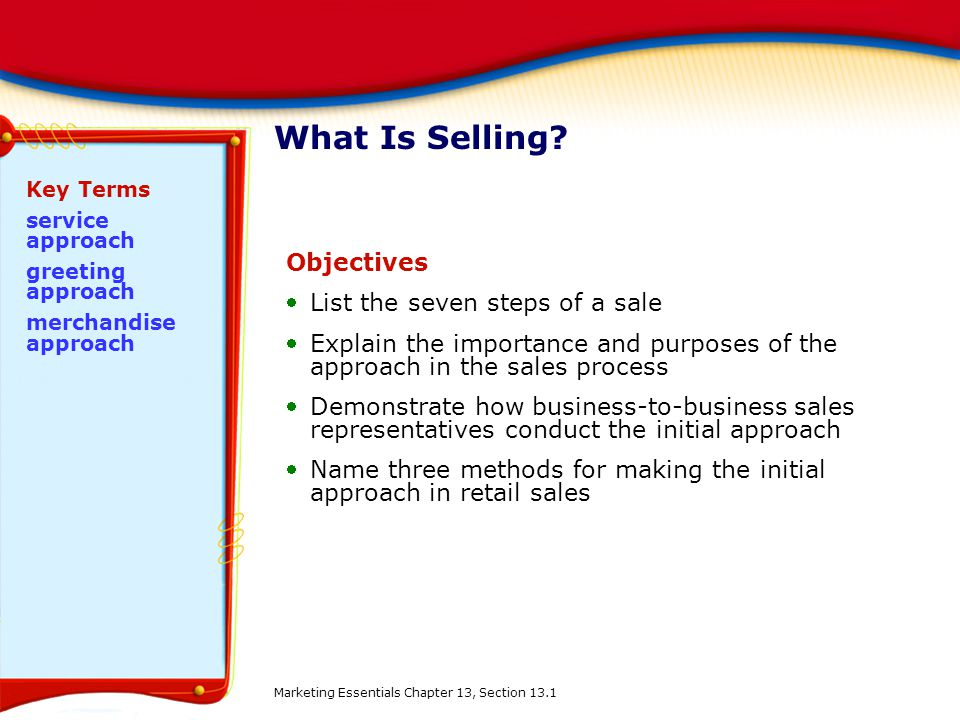 What Is Selling Objectives List the seven steps of a sale