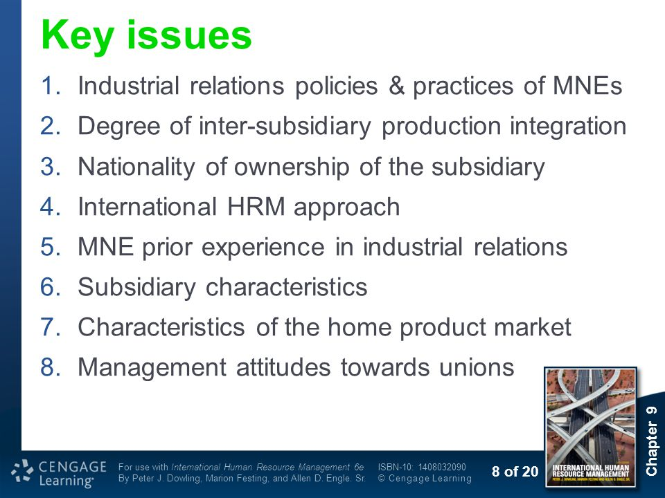 Key issues Industrial relations policies & practices of MNEs
