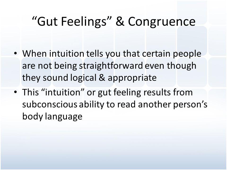 Gut Feelings & Congruence