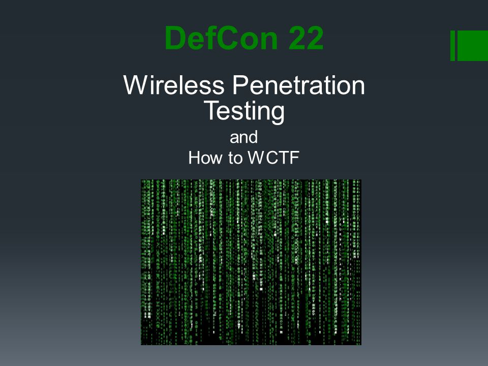 Wireless Penetration Testing and How to WCTF