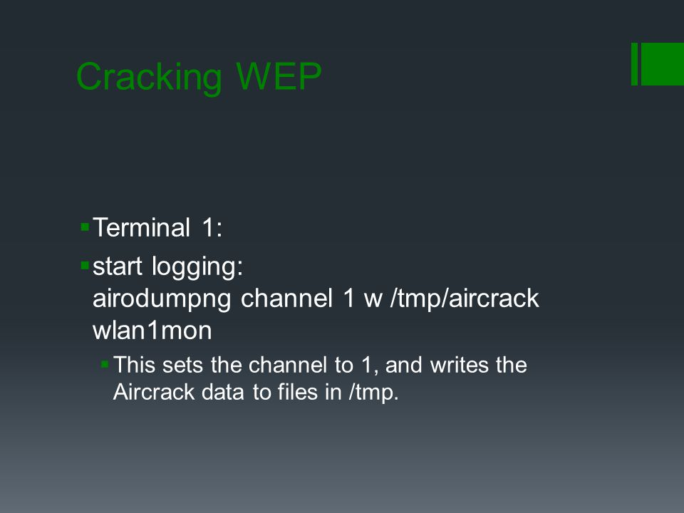 Cracking WEP Terminal 1: