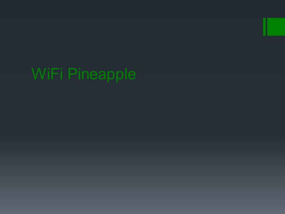 WiFi Pineapple