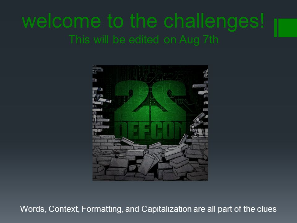 welcome to the challenges! This will be edited on Aug 7th