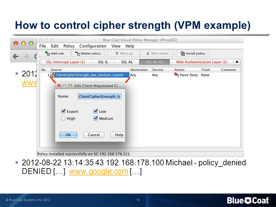 How to control cipher strength (VPM example)
