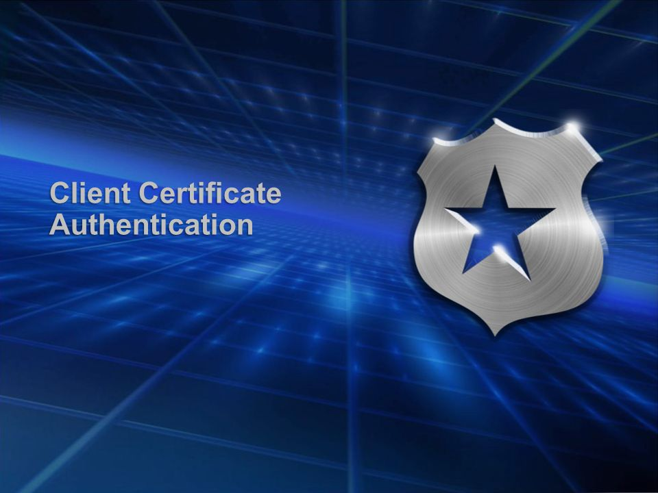 Client Certificate Authentication