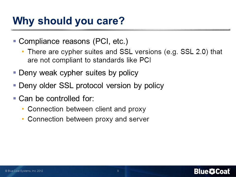Why should you care Compliance reasons (PCI, etc.)