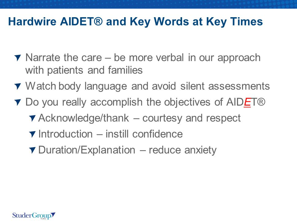 Hardwire AIDET® and Key Words at Key Times