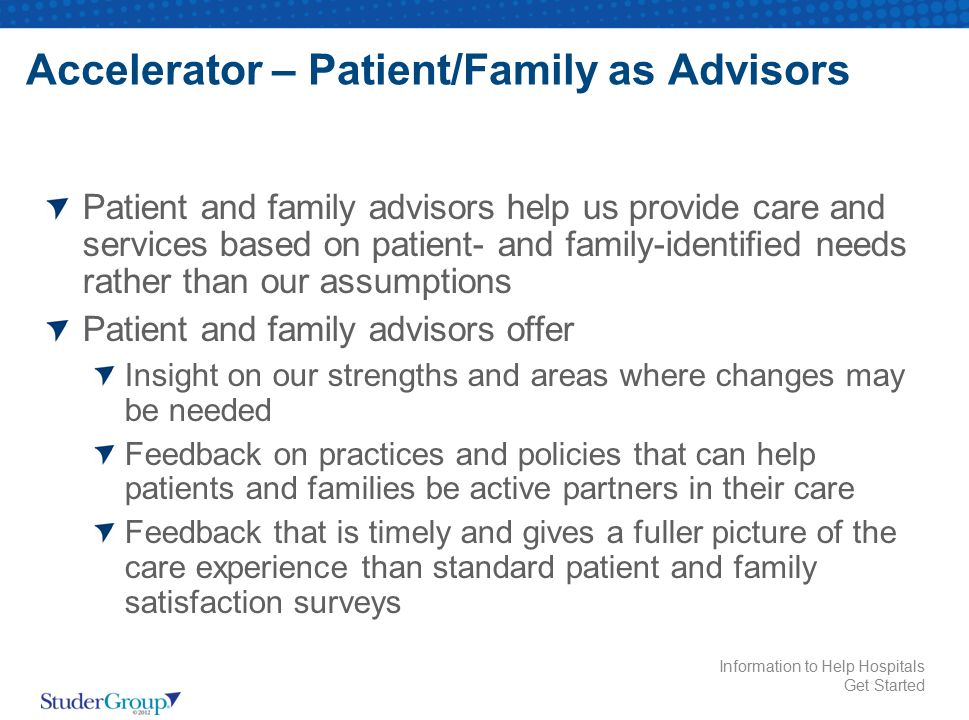 Accelerator – Patient/Family as Advisors