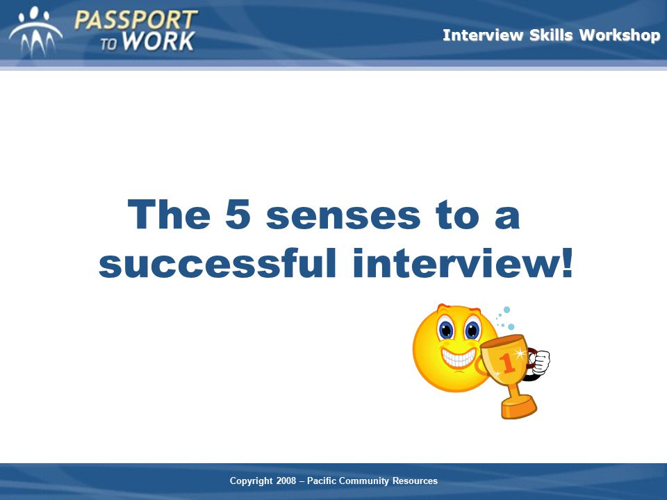 The 5 senses to a successful interview!