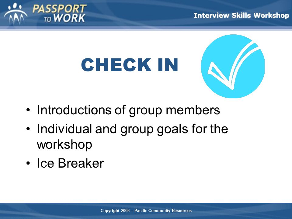 CHECK IN Introductions of group members