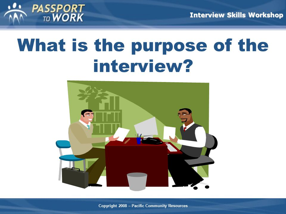 What is the purpose of the interview