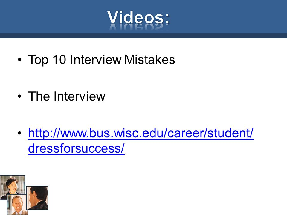 Videos: Top 10 Interview Mistakes The Interview