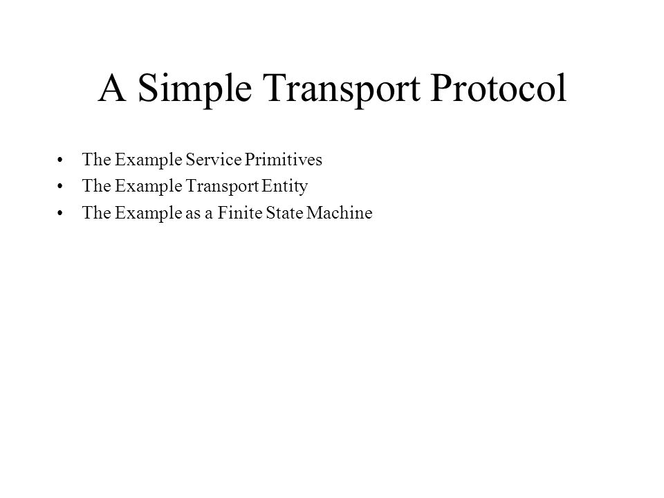 A Simple Transport Protocol