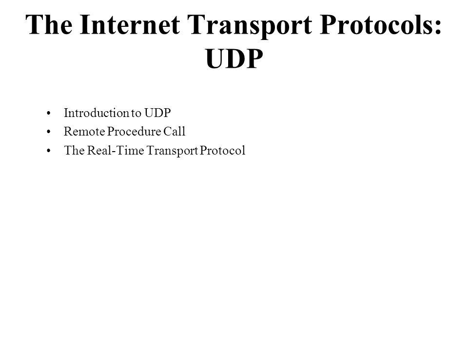 The Internet Transport Protocols: UDP