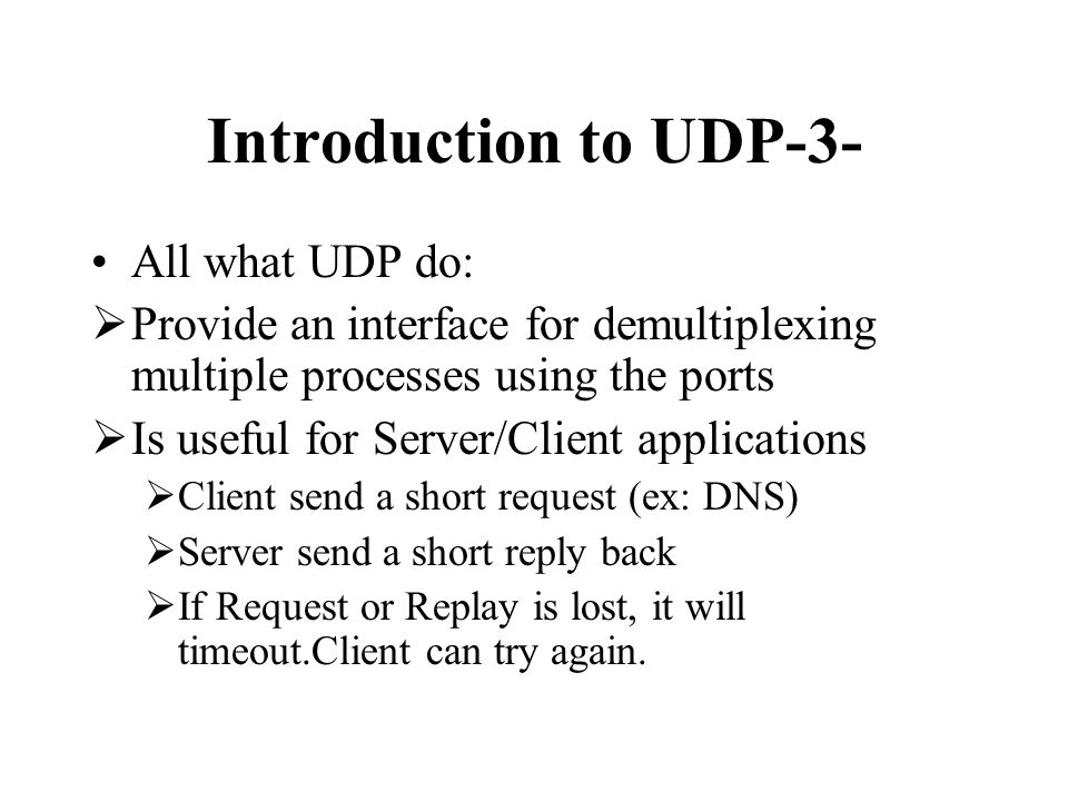 Introduction to UDP-3- All what UDP do: