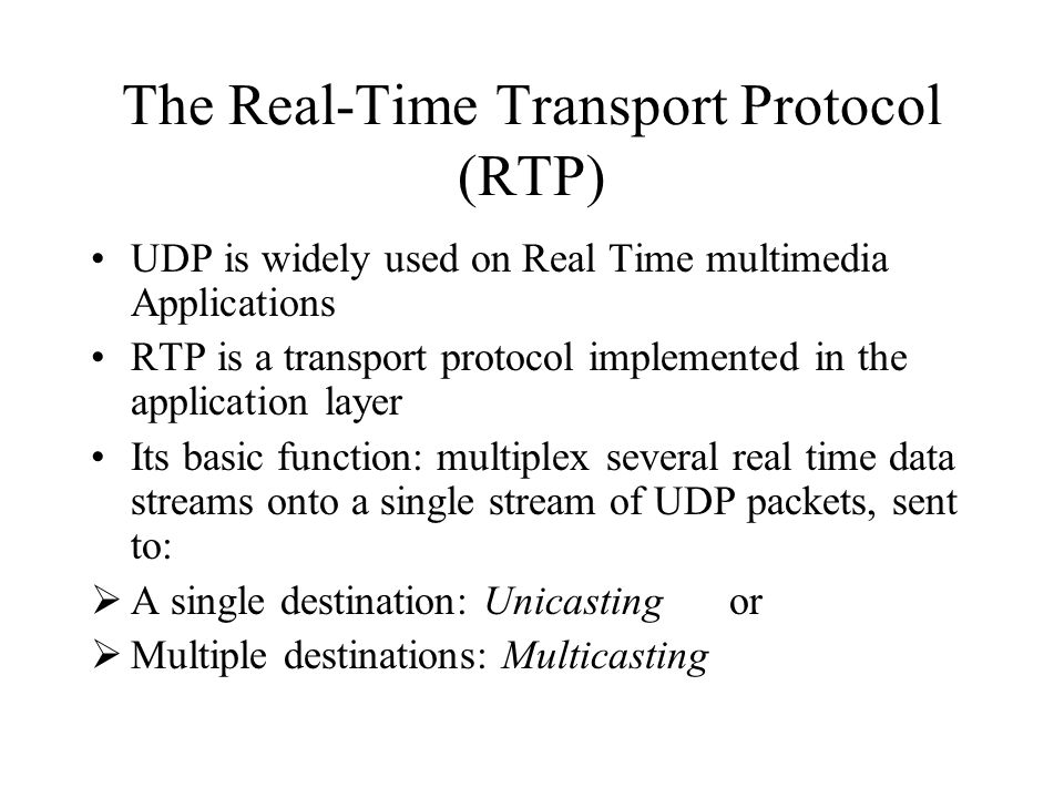 The Real-Time Transport Protocol (RTP)