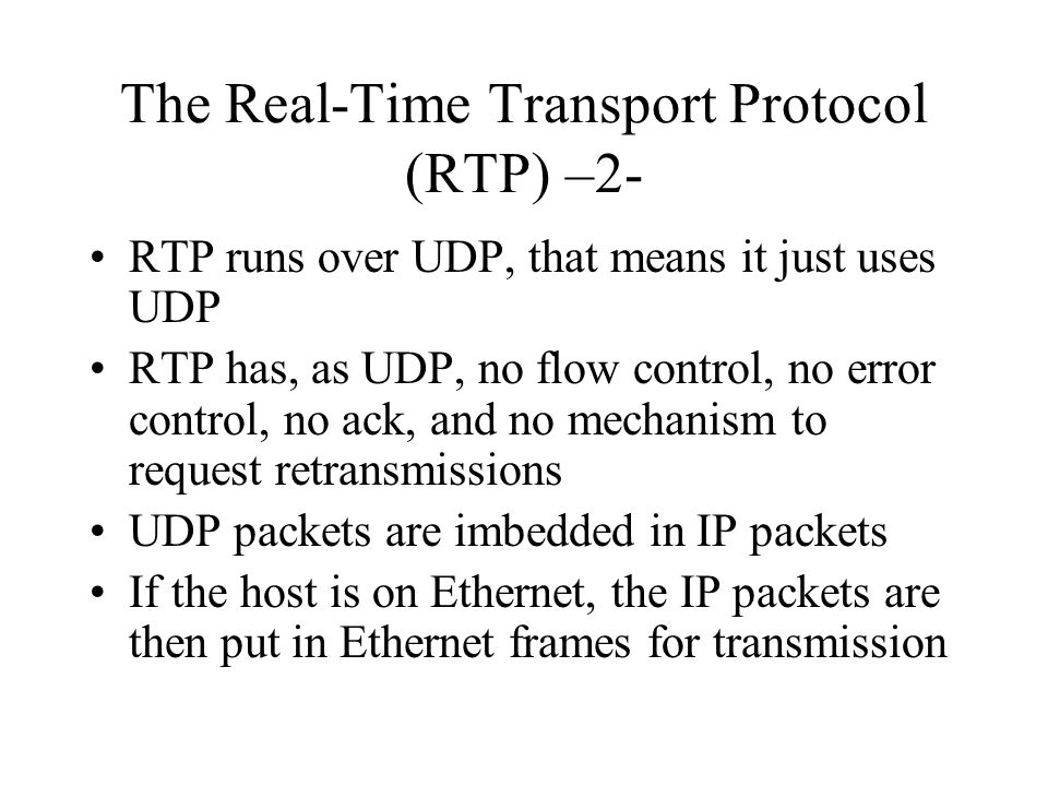 The Real-Time Transport Protocol (RTP) –2-