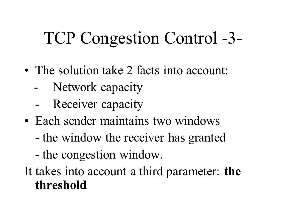TCP Congestion Control -3-