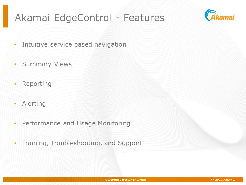 Akamai EdgeControl - Features