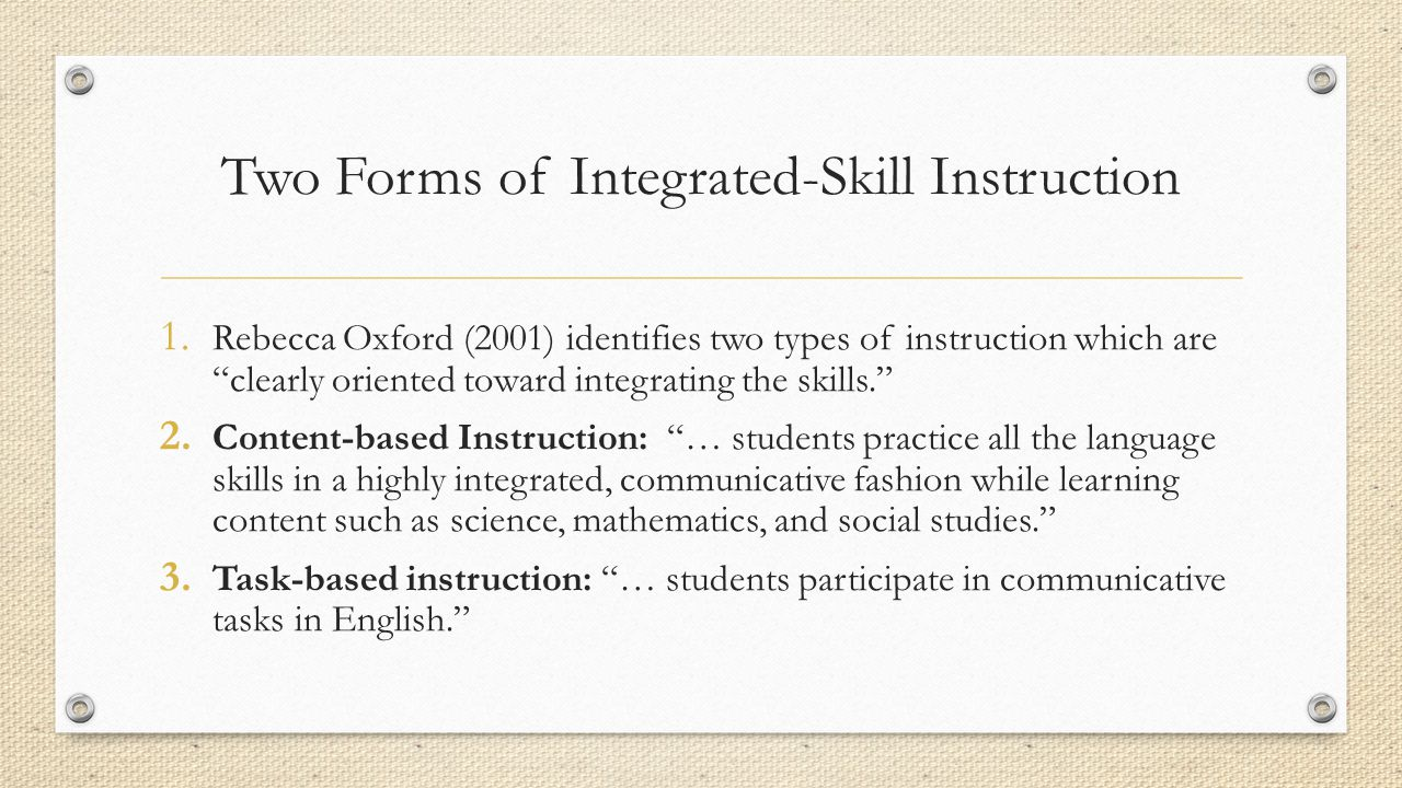 Two Forms of Integrated-Skill Instruction