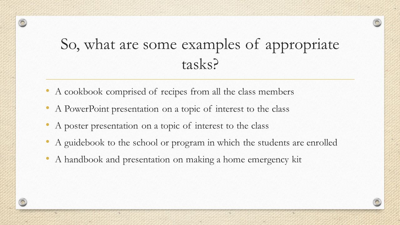 So, what are some examples of appropriate tasks