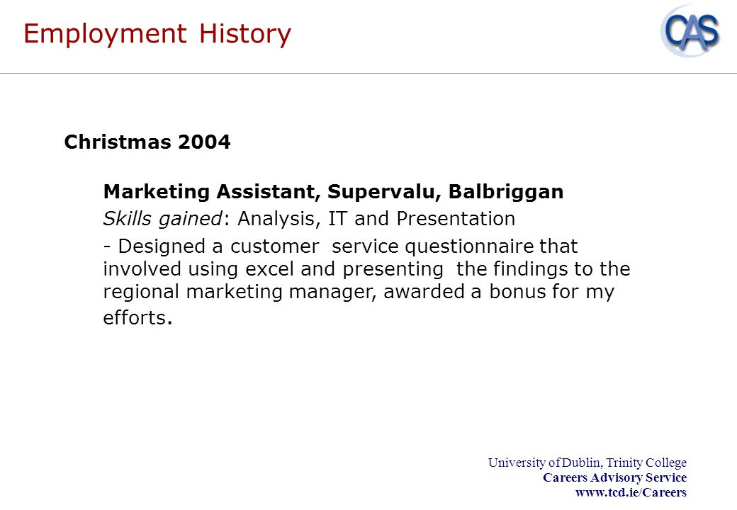 Employment History Marketing Assistant, Supervalu, Balbriggan